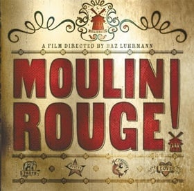 Moulin Rouge!: The Splendid Book That Charts the Journey of Baz Luhrmann's Motion Picture (Newmarket Pictorial Moviebooks)