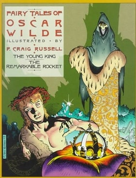 The Fairy Tales of Oscar Wilde, Vol. 2: The Young King & The Remarkable Rocket (Signed & Numbered Edition) (Vol 1)