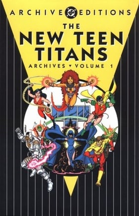 The New Teen Titans Archives, Vol. 1 (DC Archive Editions)