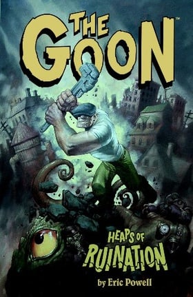 The Goon, Vol. 3: Heaps of Ruination