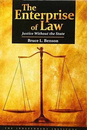The Enterprise of Law: Justice Without the State