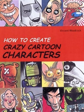 How to Create Crazy Cartoon Characters