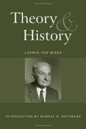 Theory and History: An Interpretation of Social and Economic Evolution