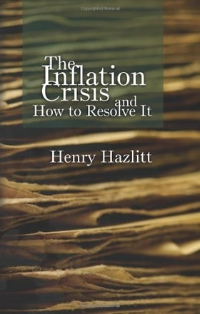 The Inflation Crisis and How to Resolve It