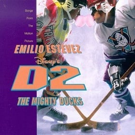 Disney's D2: The Mighty Ducks - Songs From The Motion Picture