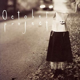 October Project