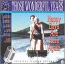 Those Wonderful Years: Happy Days are Here Again - 1930's Pop Hits
