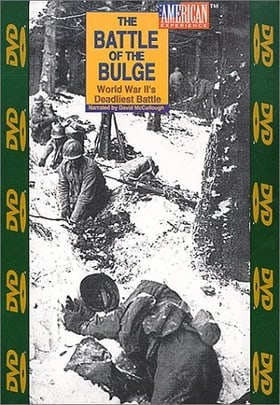 """American Experience"" The Battle of the Bulge: World War II's Deadliest Battle"