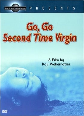 Go, Go Second Time Virgin (1969)