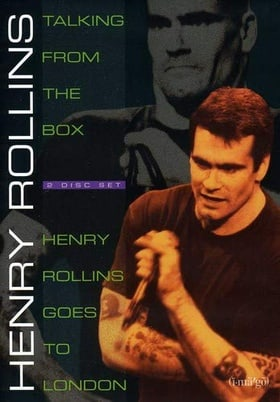 Talking From the Box/Henry Rollins Goes to London