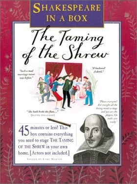 Shakespeare in a Box: Taming of the Shrew