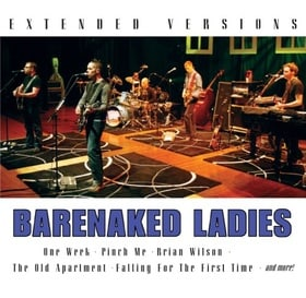 Barenaked Ladies - Extended Versions