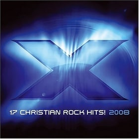 X 2008: 17 Christian Rock Hits